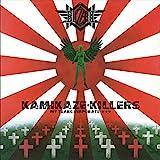 暗黒の警鐘~KAMIKAZE KILLERS MY TEARS EVAPORATE~(+9)