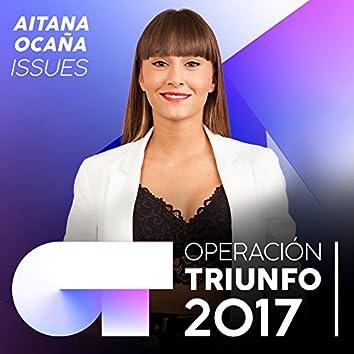 Issues (Operación Triunfo 2017)