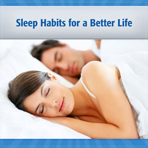 Sleep Habits for a Better Life cover art