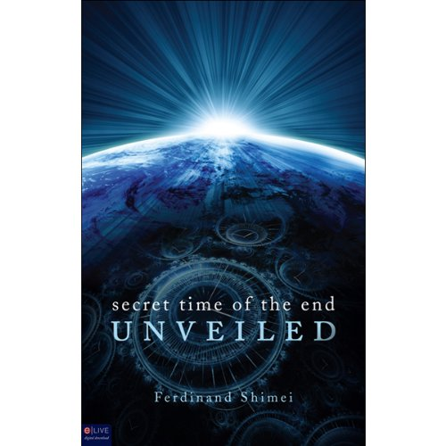 Secret Time of the End Unveiled audiobook cover art