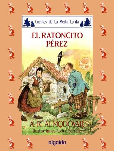 Media lunita nº 23. El ratoncito Pérez (Infantil - Juvenil - Cuentos De La Media Lunita - Edición En Rústica)