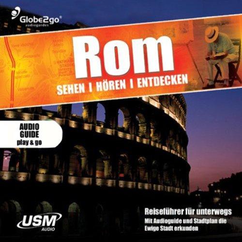 Rom sehen, hören, entdecken audiobook cover art