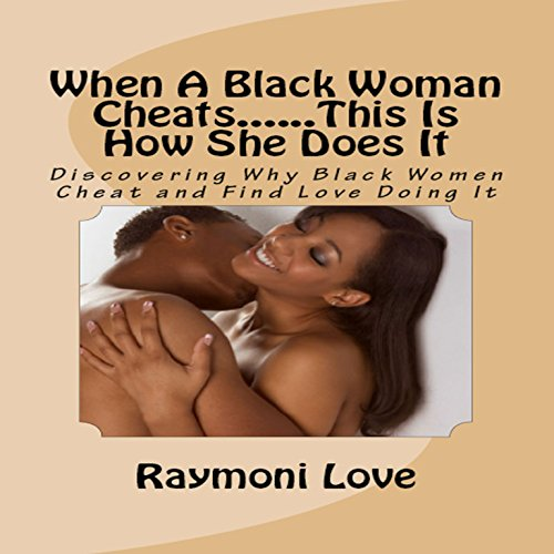 When a Black Woman Cheats...This Is How She Does It audiobook cover art