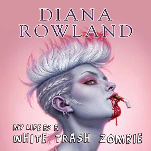 My Life as a White Trash Zombie cover art