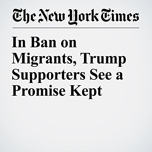 In Ban on Migrants, Trump Supporters See a Promise Kept copertina