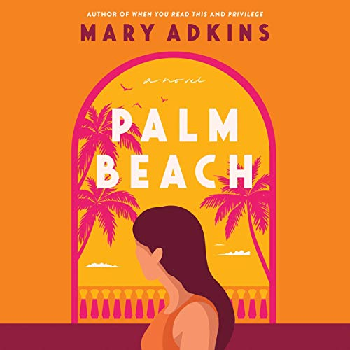 Palm Beach Audiobook By Mary Adkins cover art