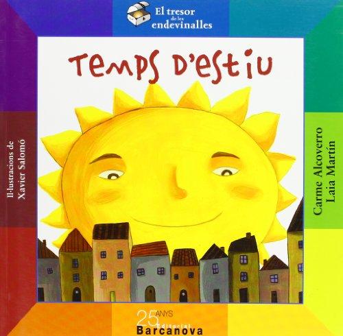 Temps d ' estiu (Llibres Infantils I Juvenils - El Tresor De Les Endevinalles, Band 1469007)