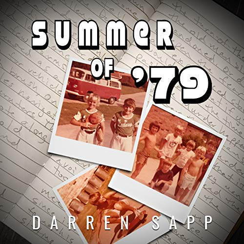 Summer of '79                   De :                                                                                                                                 Darren Sapp                               Lu par :                                                                                                                                 Eddie Frierson                      Durée : 7 h et 19 min     Pas de notations     Global 0,0