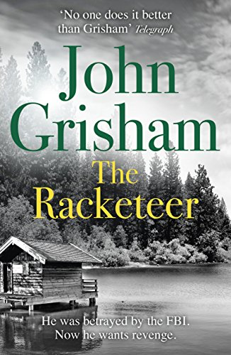 The Racketeer: The edge of your seat thriller everyone needs