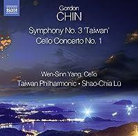 Chin: Symphony No 3/Cello Conc