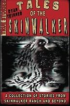 Tales Of The Skinwalker: Skinwalker Ranch & Beyond (Volume 3)