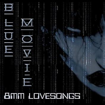8MM Lovesongs