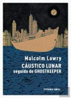 Cáustico Lunar seguido de Ghostkeeper (Portuguese Edition)