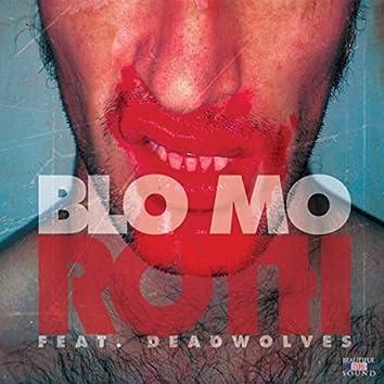Blo Mo (feat. Deadwolves)