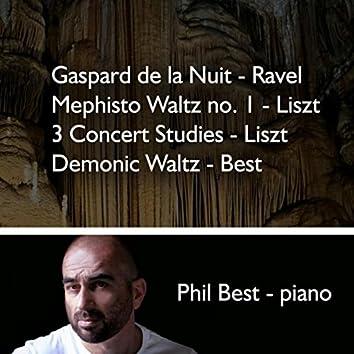 Gaspard de la nuit, Ravel - Mephisto Waltz No. 1 - Liszt, 3 Concert Studies - Liszt, Demonic Waltz - Best