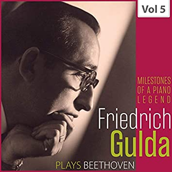 Milestones of a Piano Legend: Friedrich Gulda, Vol. 5