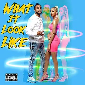 What It Look Like (feat. J-FIF)