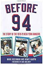 Before 94: The Story of the 1978-79 New York Rangers