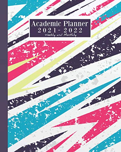 2021-2022 Academic Planner Weekly And Monthly: Academic Planner 2021-2022 Journal/ Calendar Book with inspirational quotes/ dated agenda Organizer,8 x 10 inches, 140 pages (August 2021 - July 2022)