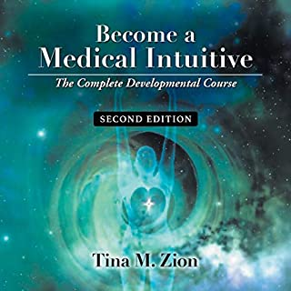 Become a Medical Intuitive - Second Edition: The Complete Developmental Course audiobook cover art