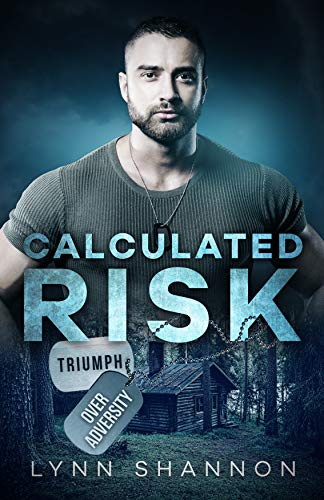 Calculated Risk: Christian Romantic Suspense (Triumph Over Adversity Book 1)