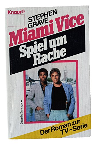 Miami Vice - Heisses Pflaster Florida (Knaur Taschenbücher. Romane, Erzählungen)