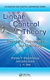 Linear Control Theory: Structure, Robustness, and Optimization (Automation and Control Engineering) (English Edition)