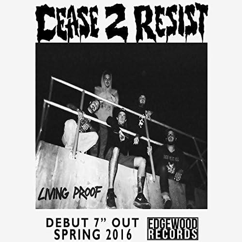 Cease 2 Resist