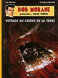 Bob Morane Présente... Jules Verne : Voyage au Centre de la Terre