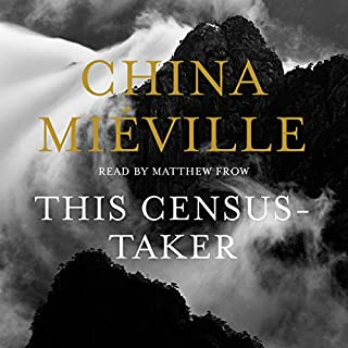 This Census-Taker                   By:                                                                                                                                 China Miéville                               Narrated by:                                                                                                                                 Matthew Frow                      Length: 4 hrs and 2 mins     18 ratings     Overall 3.6