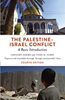 The Palestine-Israel Conflict - Fourth Edition: A Basic Introduction