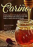 Cariño: Explora las recetas de miel más deliciosas