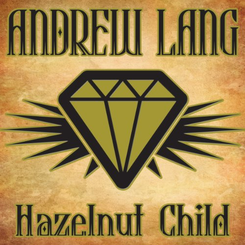 Hazelnut Child                   By:                                                                                                                                 Andrew Lang                               Narrated by:                                                                                                                                 Michelle Ford                      Length: 7 mins     Not rated yet     Overall 0.0