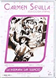 La Hermana San Sulpicio (C. Sevilla) [DVD]