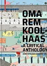 Oma/Rem Koolhaas: A Critical Anthology