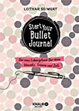 Start your Bullet Journal: Der neue...