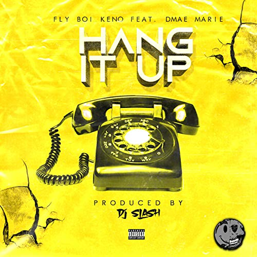 Hang It Up (feat. Dmae Marie) [Explicit]