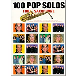 100 Pop Solos for Saxophone – Saxophon Noten [Musiknoten]