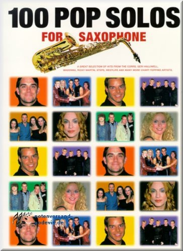 100 Pop Solos for Saxophone - Saxophon Noten [Musiknoten]