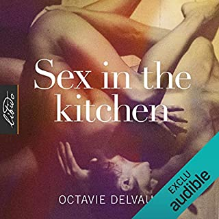 Couverture de Sex in the Kitchen
