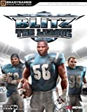 Blitz???? The League(tm) Official Strategy Guide (Official Strategy Guides (Bradygames)) by BradyGames (2005-10-21) - BradyGames - 21/10/2005