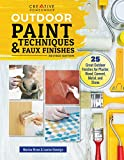 Outdoor Paint Techniques and Faux Finishes, Revised Edition: 25 Great...