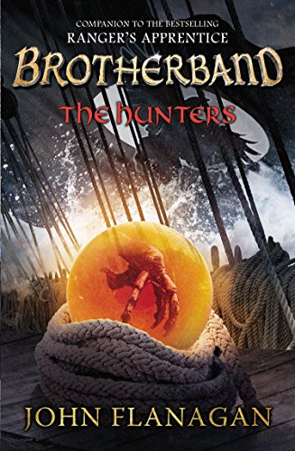 The Hunters: Brotherband Chronicles, Book 3 (The Brotherband Chronicles)