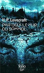 Par-delà le mur du sommeil de H.P. Lovecraft