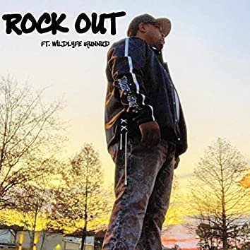 Rock Out (feat. Wildlyfe 1hunnud)