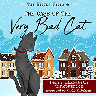 The Case of the Very Bad Cat     The Kitten Files, Book 4              By:                                                                                                                                 Perry Kirkpatrick                               Narrated by:                                                                                                                                 Karly Hutchins                      Length: 1 hr and 18 mins     12 ratings     Overall 4.8