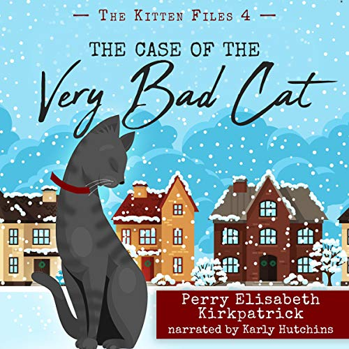 The Case of the Very Bad Cat cover art