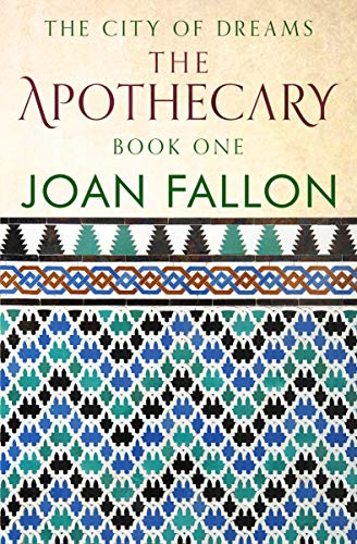 Book: The Apothecary (City of Dreams Book 1) by Joan Fallon