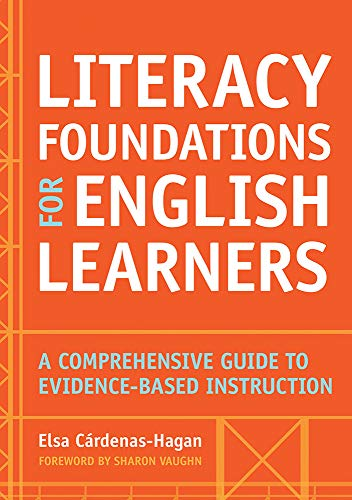 Compare Textbook Prices for Literacy Foundations for English Learners: A Comprehensive Guide to Evidence-Based Instruction 1 Edition ISBN 9781598579659 by Cárdenas-Hagan Ed.D.  CCC/SLP  CDT  CALT, Elsa,Vaughn Ph.D., Sharon