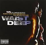 Waist Deep (Bande Originale du Film) [Import anglais]